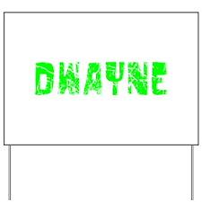 Dwayne Faded (Green) Yard Sign