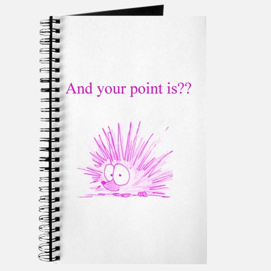 And Your Point Is?? Journal