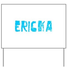Ericka Faded (Blue) Yard Sign