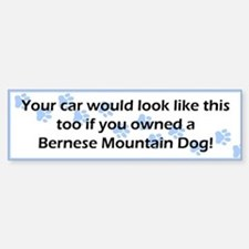 Your Car Bernese Mountain Dog Bumper Bumper Bumper Sticker