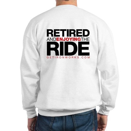Retired Ride Sweatshirt