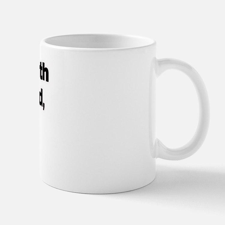 Don't Mess with My Godchild! Mug