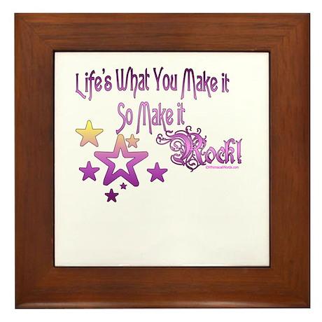Life's What You make it Framed Tile