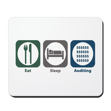 Eat Sleep Auditing Mousepad