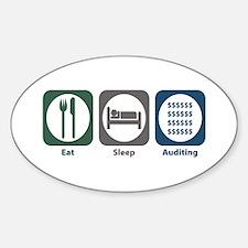 Eat Sleep Auditing Oval Decal