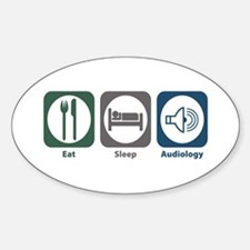 Eat Sleep Audiology Oval Bumper Stickers