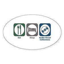 Eat Sleep Audio-Visual Collections Oval Decal