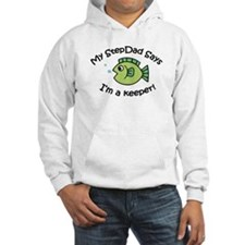 My StepDad Says I'm a Keeper! Hoodie