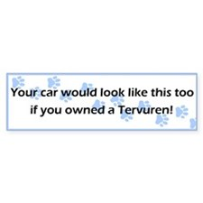 Your Car Tervuren Bumper Bumper Sticker