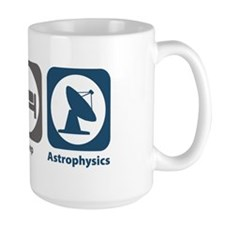 Eat Sleep Astrophysics Mug