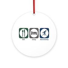 Eat Sleep Astronomy Ornament (Round)