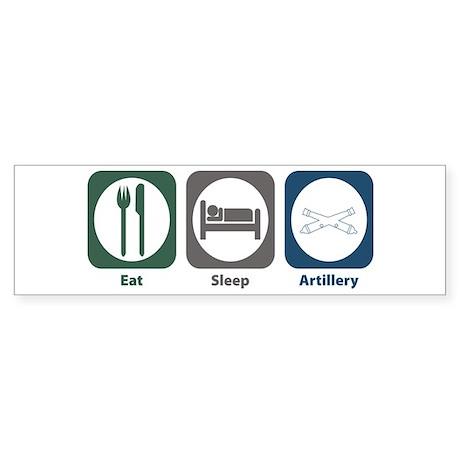 Eat Sleep Artillery Bumper Sticker