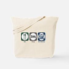 Eat Sleep Art History Tote Bag