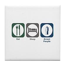 Eat Sleep Arrest People Tile Coaster