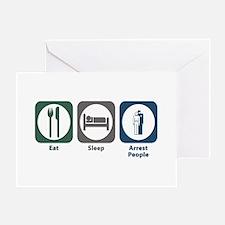 Eat Sleep Arrest People Greeting Card