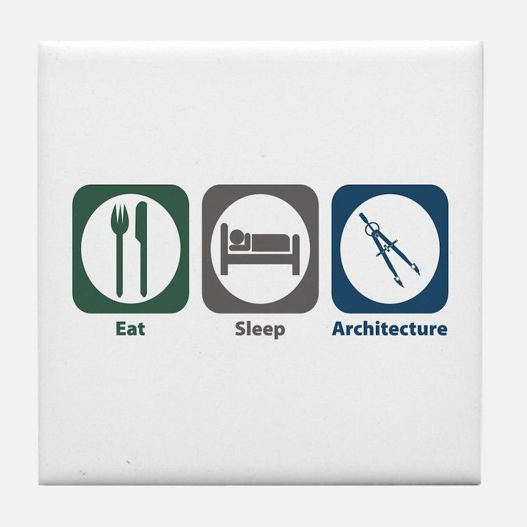 Eat Sleep Architecture Tile Coaster
