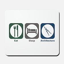Eat Sleep Architecture Mousepad