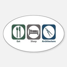 Eat Sleep Architecture Oval Stickers
