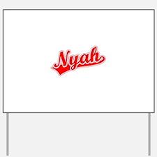 Retro Nyah (Red) Yard Sign