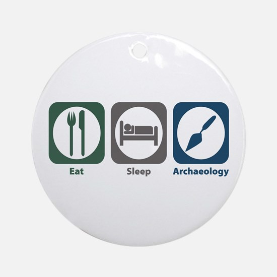 Eat Sleep Archaeology Ornament (Round)