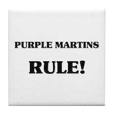 Purple Martins Rule Tile Coaster