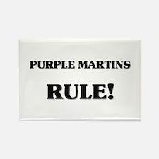 Purple Martins Rule Rectangle Magnet