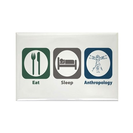 Eat Sleep Anthropology Rectangle Magnet