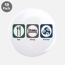 """Eat Sleep Anime 3.5"""" Button (10 pack)"""