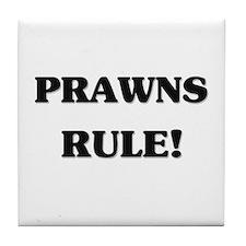 Prawns Rule Tile Coaster