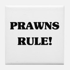 Prawns Rule Tile Coaster