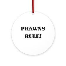 Prawns Rule Ornament (Round)