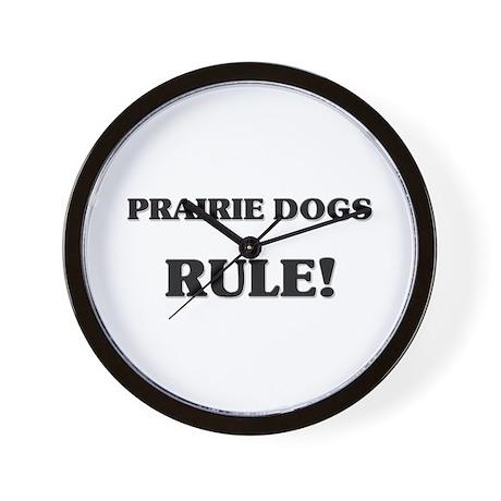 Prairie Dogs Rule Wall Clock