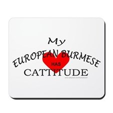 EUROPEAN BURMESE Mousepad