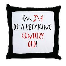 3\4 century old! Throw Pillow