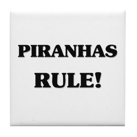 Piranhas Rule Tile Coaster