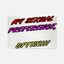 SEXUAL PREFERENCE-OFTEN Rectangle Magnet