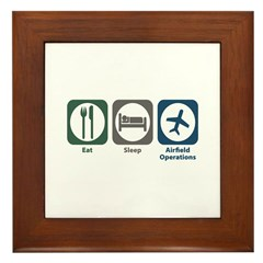Eat Sleep Airfield Operations Framed Tile