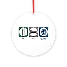 Eat Sleep Air Traffic Control Ornament (Round)