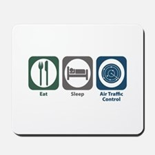 Eat Sleep Air Traffic Control Mousepad