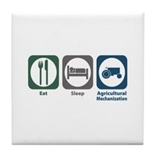 Eat Sleep Agricultural Mechanization Tile Coaster