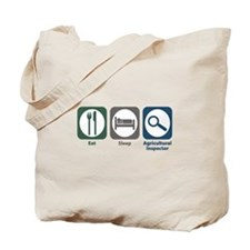 Eat Sleep Agricultural Inspector Tote Bag