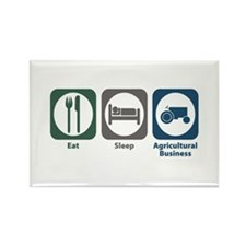 Eat Sleep Agricultural Business Rectangle Magnet
