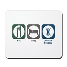 Eat Sleep African Studies Mousepad