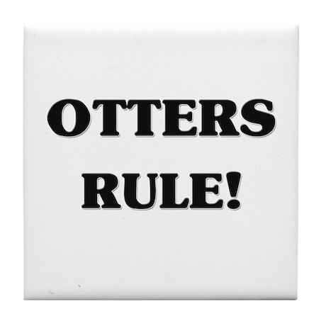 Otters Rule Tile Coaster