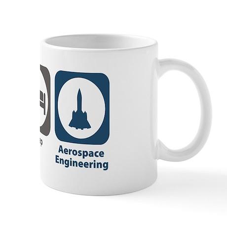 Eat Sleep Aerospace Engineering Mug