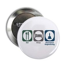 "Eat Sleep Aerospace Engineering 2.25"" Button"