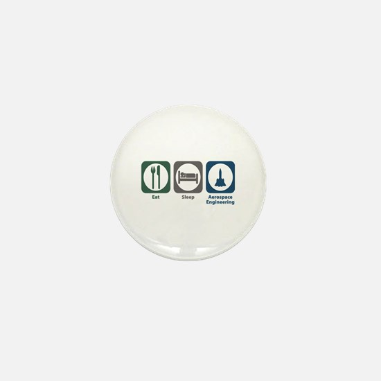 Eat Sleep Aerospace Engineering Mini Button (10 pa