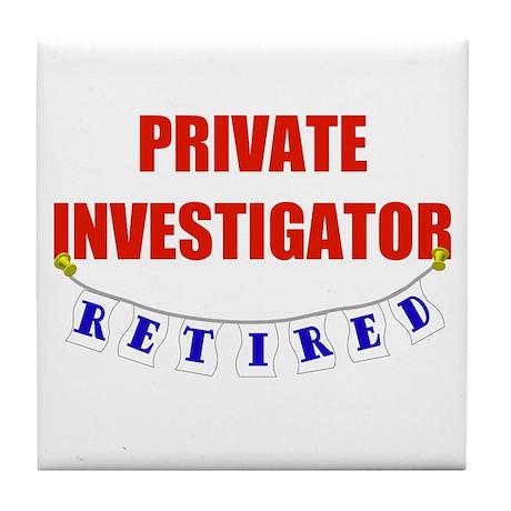 Retired Private Investigator Tile Coaster