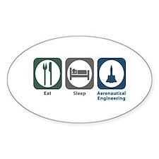 Eat Sleep Aeronautical Engineering Oval Decal