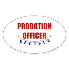 Retired Probation Officer Oval Sticker (10 pk)